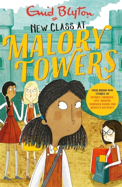 Malory Towers: New Class at Malory Towers by Enid Blyton