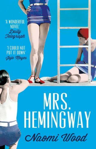 Mrs. Hemingway by Naomi Wood