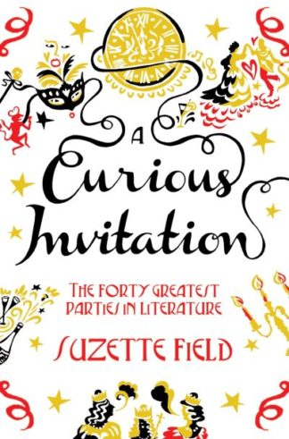 A Curious Invitation by Suzette Field