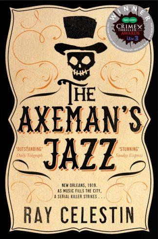 The Axeman's Jazz by Ray Celestin