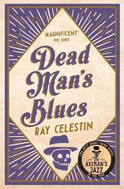Dead Man's Blues by Ray Celestin
