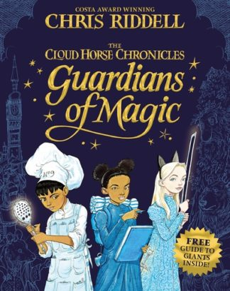 Guardians of Magic by Chris Riddell