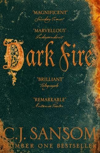 Dark Fire (Shardlake 2) by C. J. Sansom