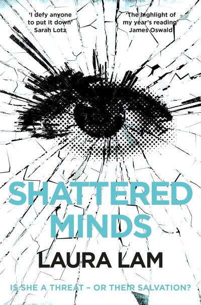 Shattered Minds by Laura Lam