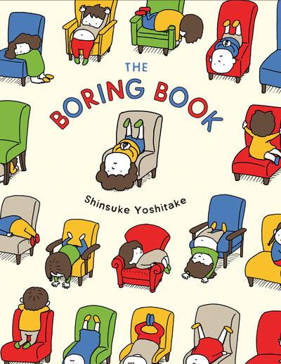 The Boring Book by Shinsuke Yoshitake