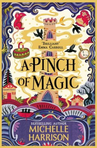 Pinch Of Magic by Michelle Harrison