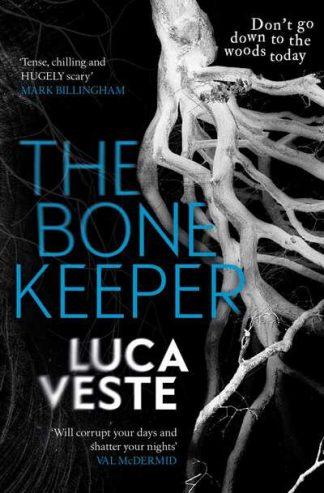Bone Keeper by Luca Veste