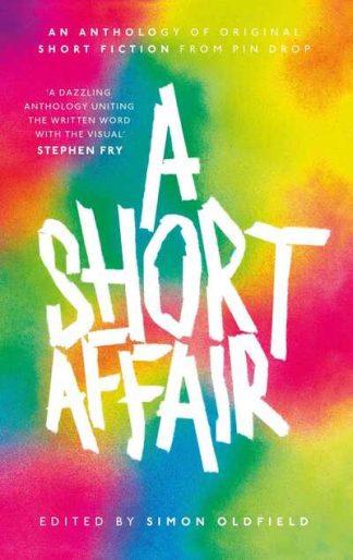A Short Affair by Simon Oldfield