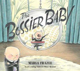 Bossier Baby by Marla Frazee