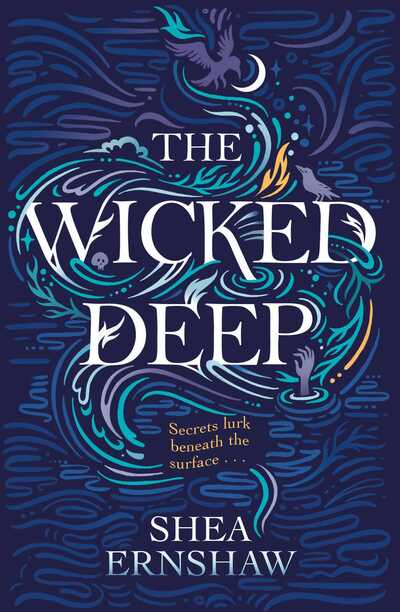 Wicked Deep by Shea Ernshaw