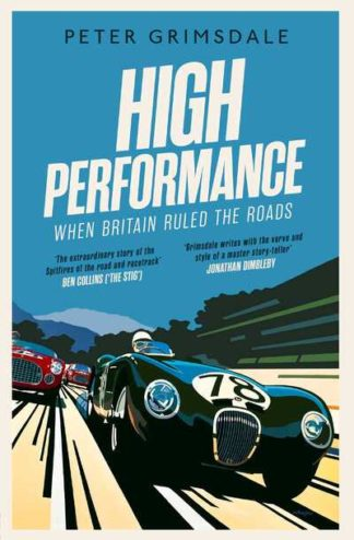 High Performance When Britain Ruled Rds by Peter Grimsdale