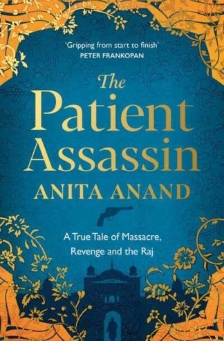 Patient Assassin by Anita Anand