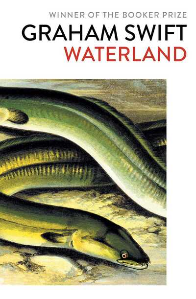 Waterland by Graham Swift
