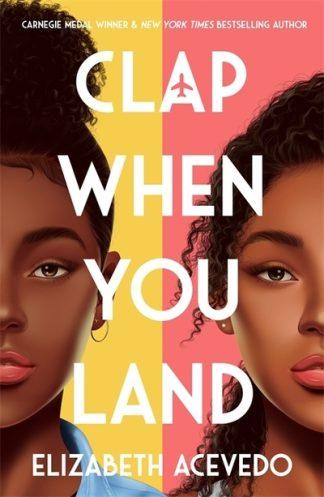 Clap When You Land by Elizabeth Acevedo