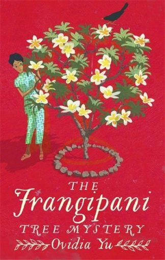Frangipani Tree Mystery by Ovidia Yu