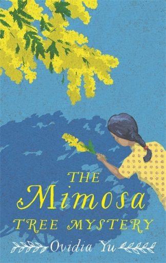 The Mimosa Tree Mystery by Ovidia Yu