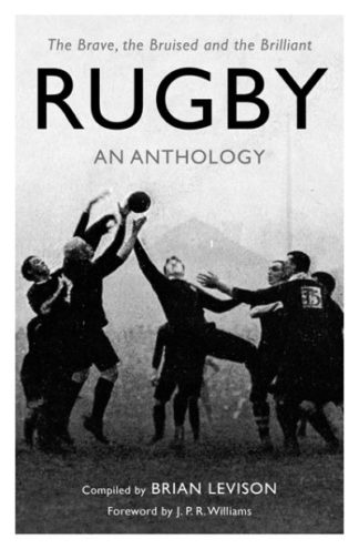 Rugby An Anthology by Brian Levison