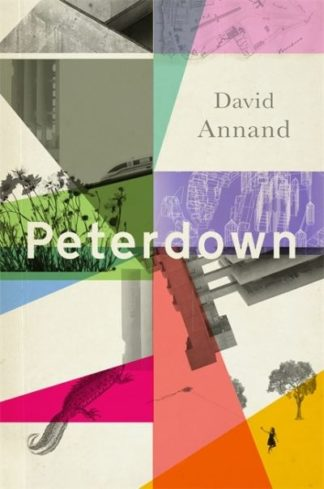 Peterdown: An epic social satire, full of comedy, character and anarchic radical by David Annand