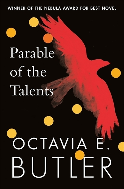 Parable Of The Talents by Octavia E Butler