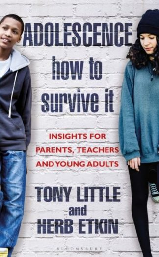 Adolescence How To Survive It by Tony Little