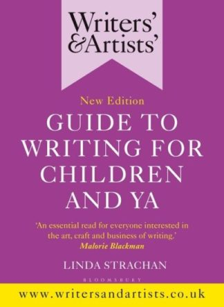 Writers & Artists Guide To Writing For C by Linda Strachan
