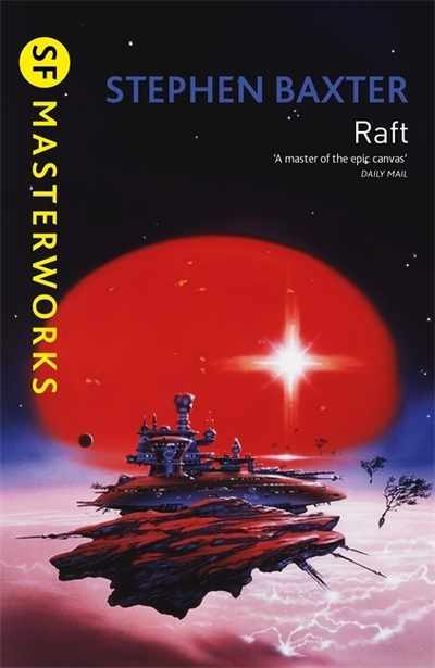 Raft by Stephen Baxter