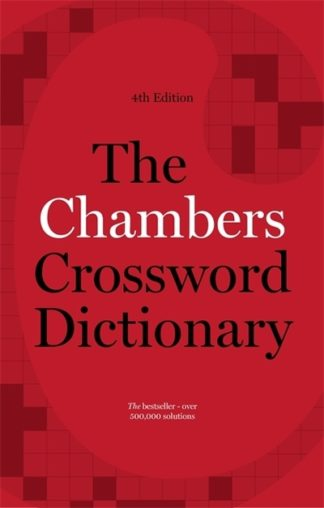 Chambers Crossword Dictionary (fourth edition) by