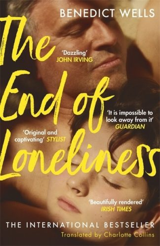 End Of Loneliness by Benedict Wells