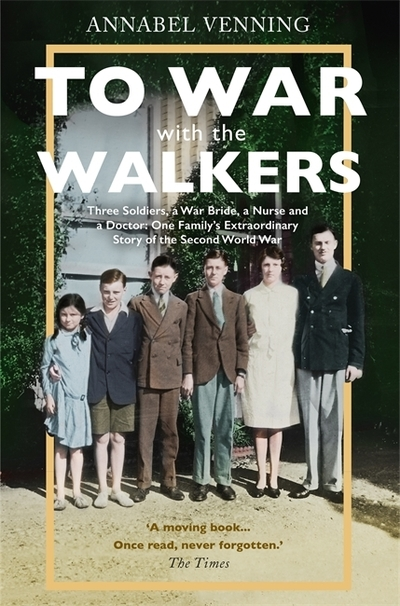 To War With The Walkers by Annabel Venning