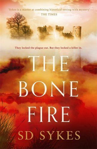 Bone Fire by S D Sykes