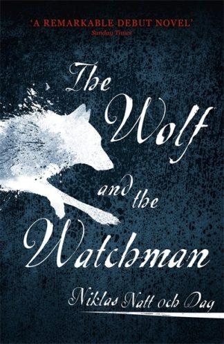 Wolf & The Watchman by Dag, Niklas Nat Och