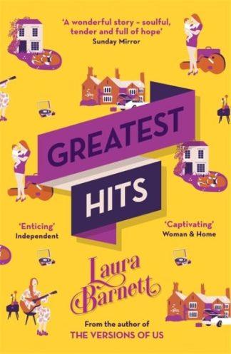 Greatest Hits by Laura Barnett