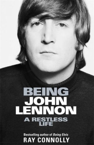 Being John Lennon (CR18) by Ray Connolly