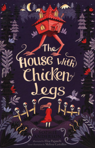 House With Chicken Legs by Sophie Anderson