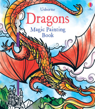 Magic Painting Dragons by Fiona Watt
