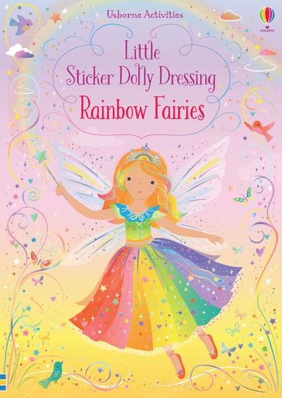Little Sticker Dolly Dressing Rainbow Fairy by Fiona Watt