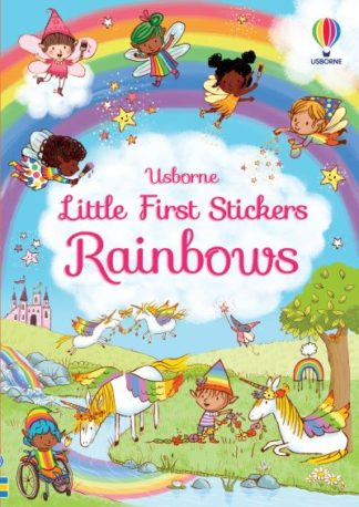 Little First Stickers Rainbows by Felicity Brooks