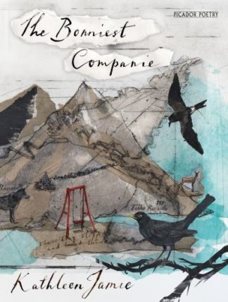 Bonniest Companie by Kathleen Jamie