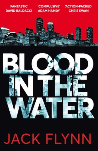 Blood in the Water by Jack Flynn