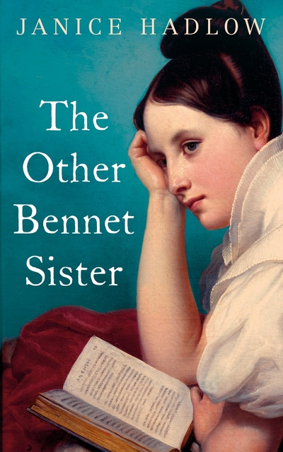 The Other Bennet Sister by Janice Hadlow
