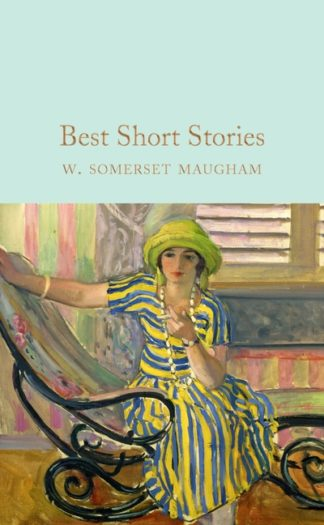 Best Short Stories by Maugham, W. Somerset
