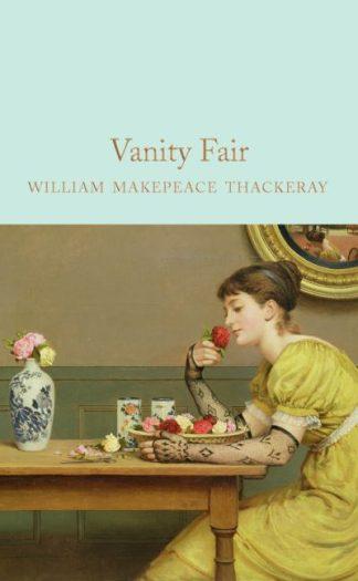 Vanity Fair by William Makepea Thackeray