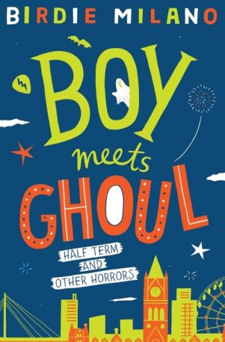 Boy Meets Ghoul by Birdie Milano