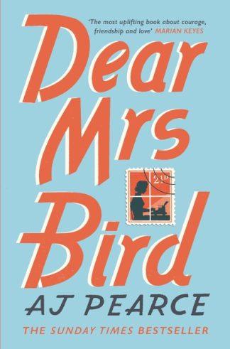 Dear Mrs Bird by AJ Pearce