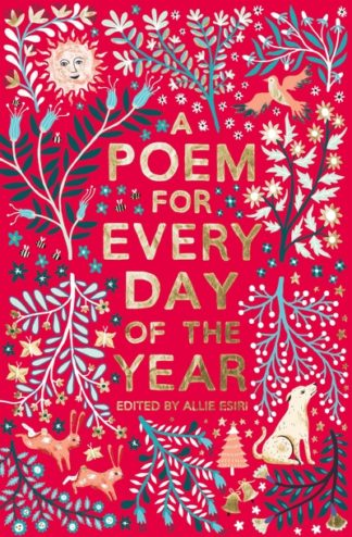 A Poem for Every Day of the Year by Allie Esiri (ed.)