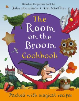 Room On The Broom Cookbook by Julia Donaldson