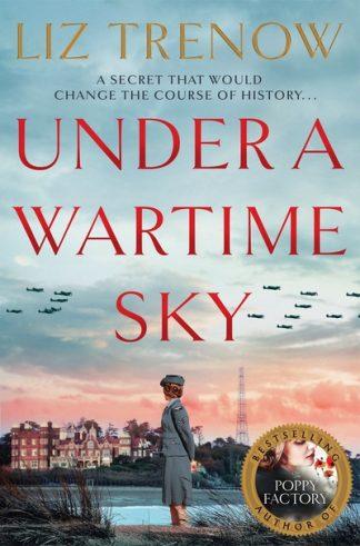 Under a Wartime Sky by Liz Trenow