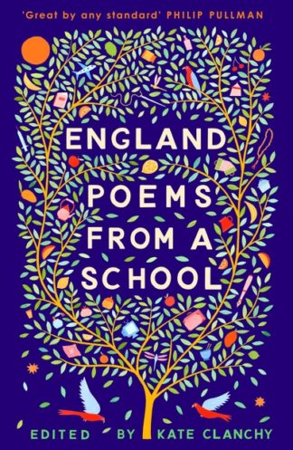 England: Poems from a School by Kate Clanchy