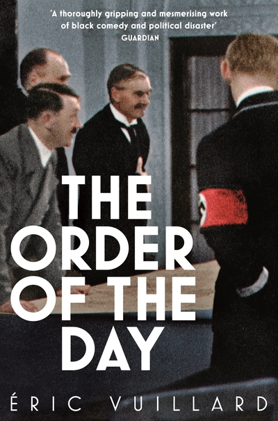 The Order of the Day by Eric Vuillard
