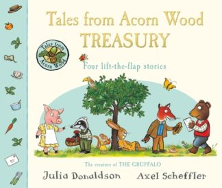 Tales From Acorn Wood Treasury by Julia Donaldson